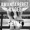 Amanda Perez - Angel (iND3LiBLE[S] Remix)