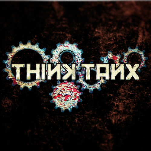 Think Tanx - All We Have