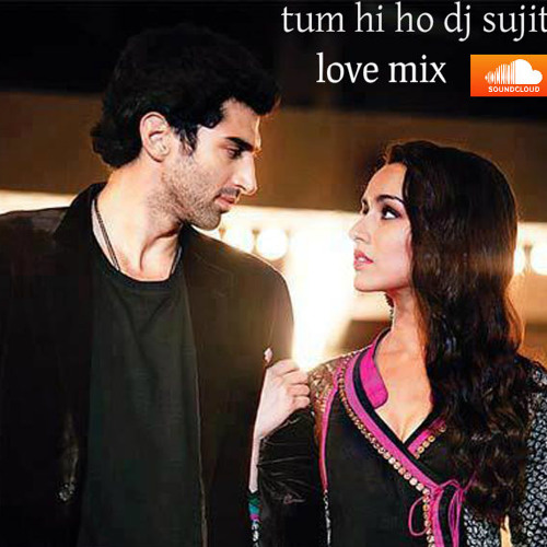 Tum Hi Ho A2 Love Mix Demo ( Dj Sujit ) Soundclaud Com by deejay
