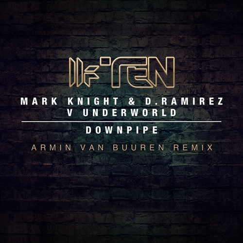 Mark Knight vs Underworld - Downpipe (Armin van Buuren remix)