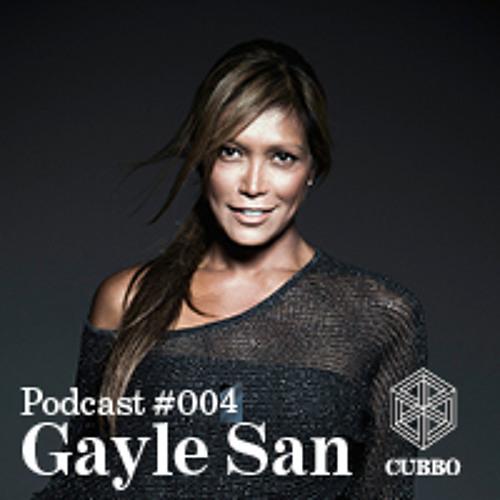 CUBBO PODCAST #004 : Gayle San  (SGP)
