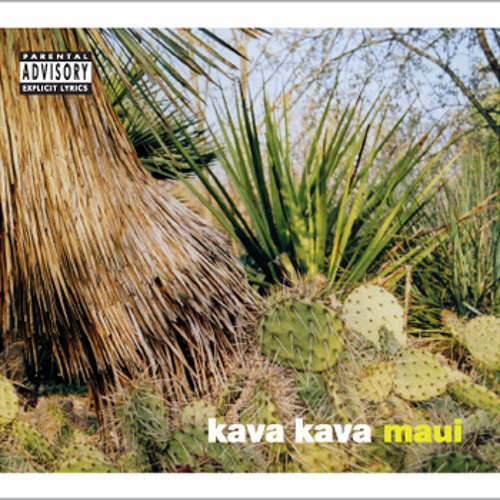 KAVA KAVA - Maui
