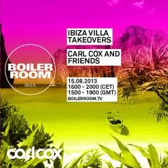 Carl Cox 45 min Boiler Room Ibiza Villa Takeovers DJ Set