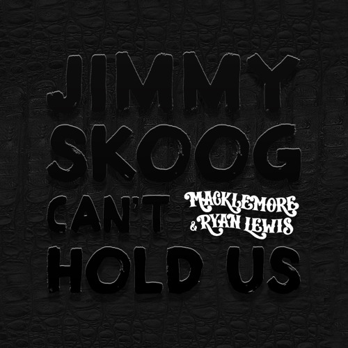 Can't Hold Us (Macklemore REMIX)