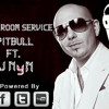 Hotel Room Service-Pitbull ft.Dj NyN