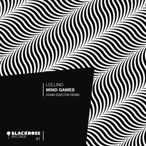 LOLLINO / BASSLINE & FRIENDS / ADAM SHELTON REMIX / BLACKROSE RECORDS