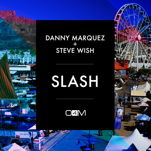 Danny Marquez + Steve Wish - Slash