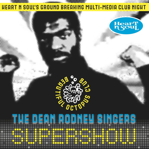 The Dean Rodney Singers Supershow at The Beautiful Octopus Club