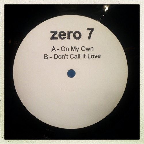 Zero 7 - On My Own (Ft. Danny Pratt)
