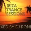 DJ Ronny - Ibiza Trance Sessions 2013 [320kbits]