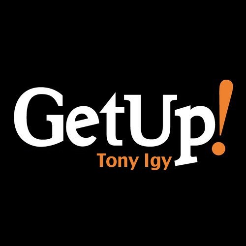 Tony Igy - Get Up!