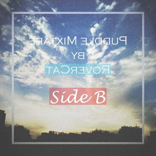 Puddle Mixtape · Side B