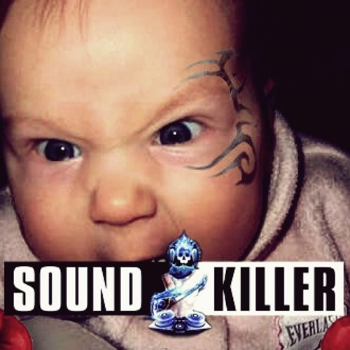 Sound Killer - The Freaky Baby (Original Mix) + REMIX PACK