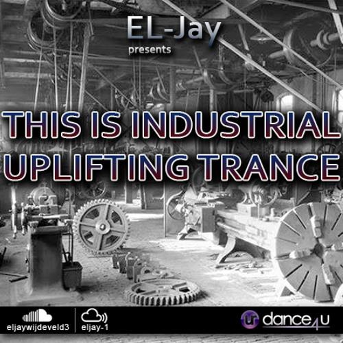 EL-Jay presents This is Industrial Uplifting Trance 004, UrDance4u.com -2013.08.21