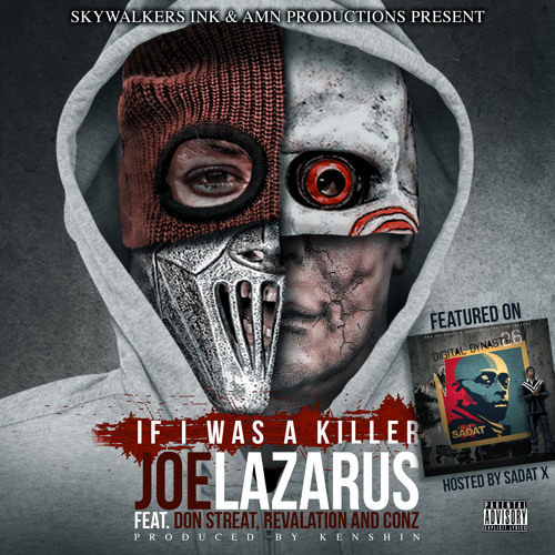 """""""IF"""" I WAS A KILLER Joe Lazarus feat. Revalation, Don Streat and Conz"""