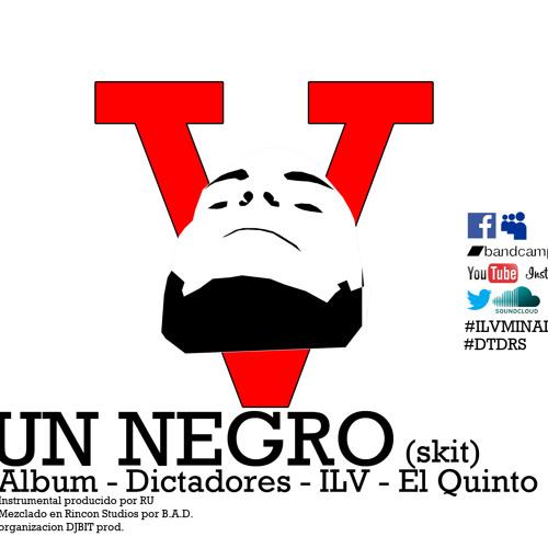 Ilv - Un Negro (skit)
