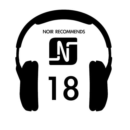 Noir Recommends // Episode 18 2013