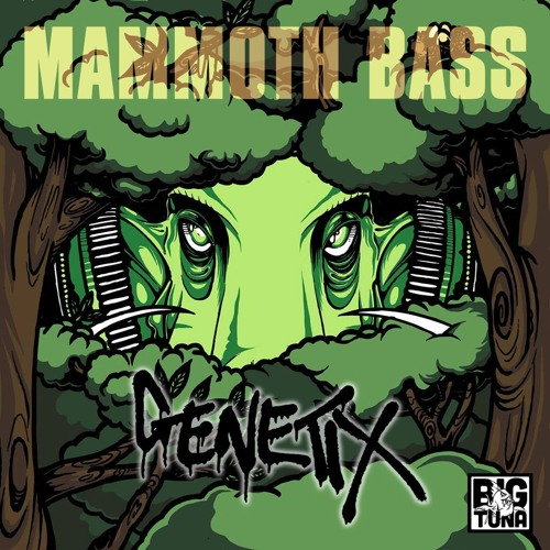 Genetix - Mammoth Bass (Big Tuna 002)
