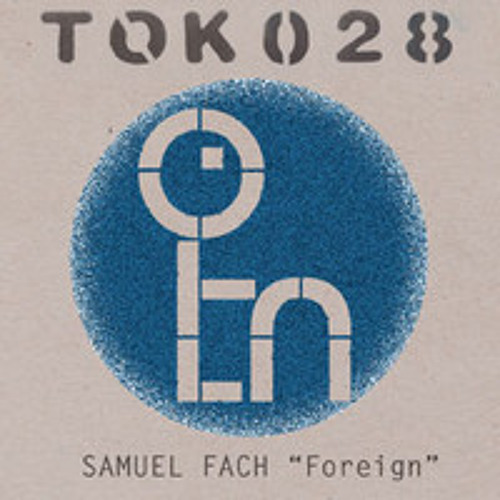 Samuel Fach - Don't Want To See (Tok028)
