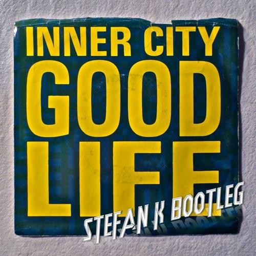 Inner City - Good Life (Stefan K DUBleg) - FREE DOWNLOAD