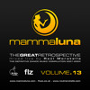 mammaluna . THE GREAT RETROSPECTIVE 13 . mixed live by Raúl Moratalla