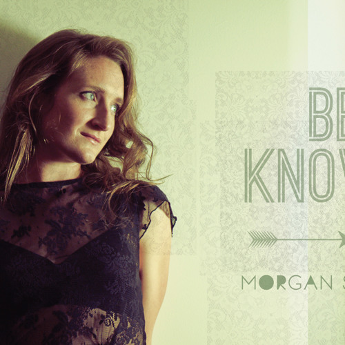 Been Known To - Morgan Sadler