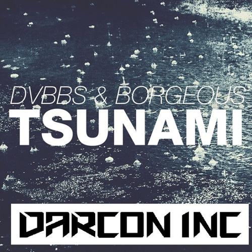 "Dvbbs & Borgeous - Tsunami (Darcon Inc. ""Pussy Lounge"" Edit)"