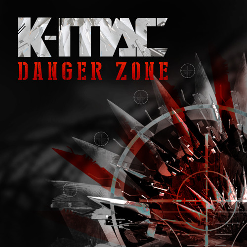K-MAC - Danger Zone