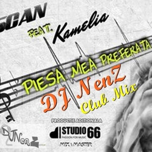 Kamelia feat. Vescan - Piesa Mea Preferata (DJ NenZ Club Mix)