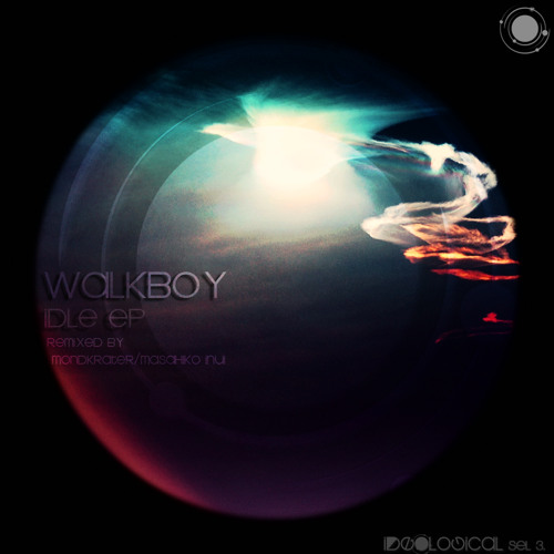 Ideological sel 3.   Walkboy - Idle EP   Out now on BEATPORT//