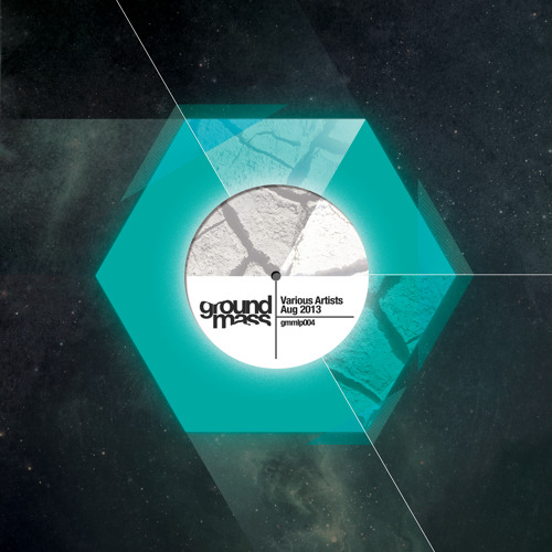 Ground Mass - Various Artists Aug 2013 - Preview