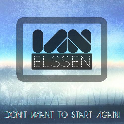 Ian Elssen - Don't Want To Start Again (Radio Mix)