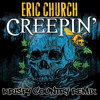 Eric Church - Creepin' State of Mind ((Krispy Country Remix))