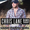 Chris Lane Band - Let's Ride ((Krispy Country Remix))