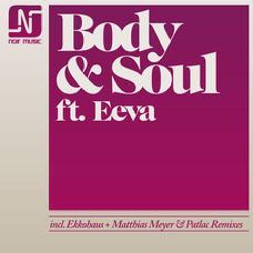 Body & Soul - Body & Soul (Matthias Meyer & Patlac Remix) Tool Dub Version