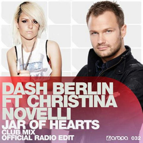 Dash Berlin feat. Christina Novelli - Jar Of Hearts [club mix]