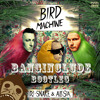 DJ Snake - Bird machine ( banginclude's ZB bootleg  90-100BPM Transition)