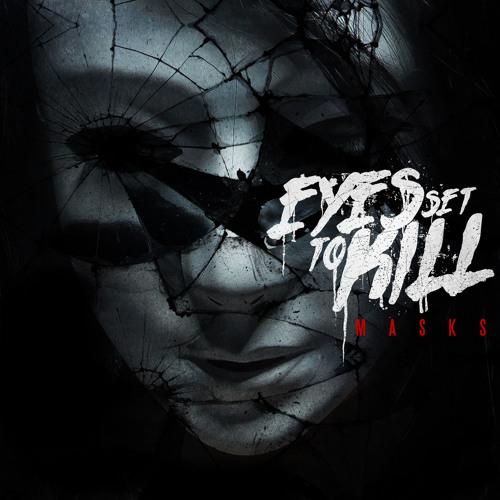 EYES SET TO KILL - Where I Want to Be