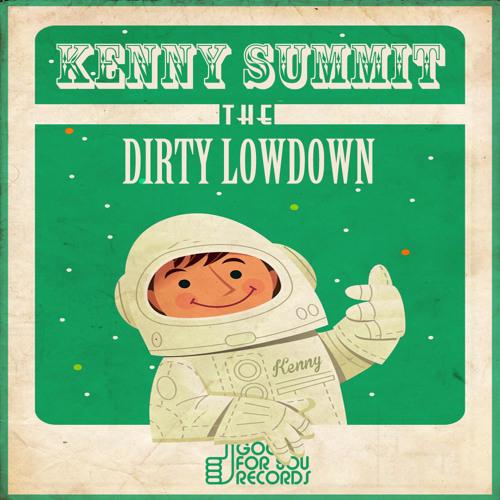 Kenny Summit - The Dirty Lowdown