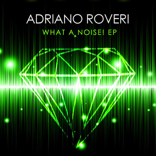 Adriano Roveri - What a noise! (Sample track)