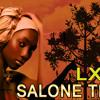 LXG - Salone Titi (232radio.com)