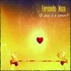 Fernando Naza -  O que é o amor?