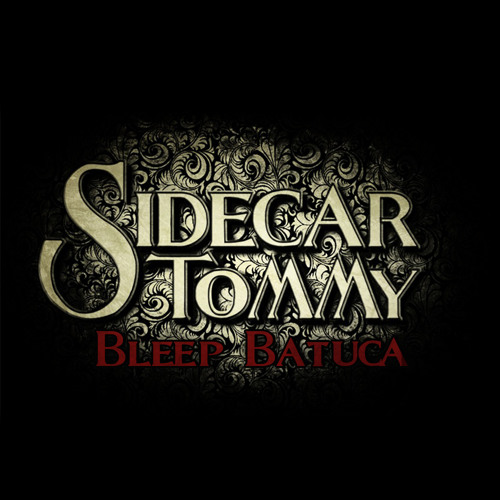 Sidecar Tommy - Bleep Batuca