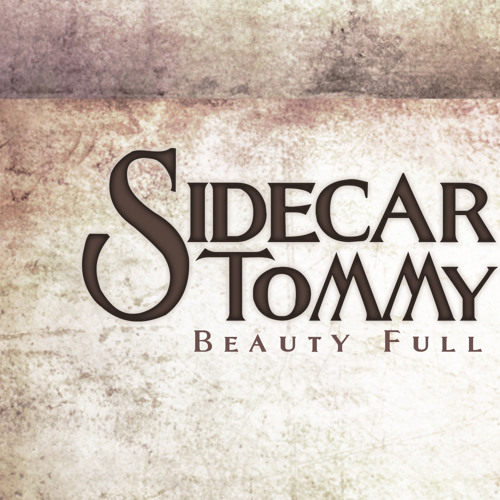Sidecar Tommy - Beauty Full