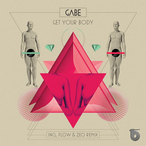 Gabe - Get Your Body (Flow & Zeo Remix) Snippet