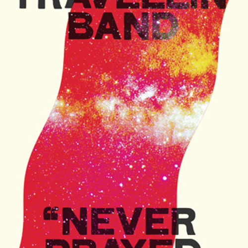 """The Non Travellin' Band - """"Two Hands Full Of Fingers"""""""