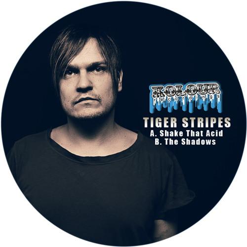 Tiger Stripes - Shake That Acid