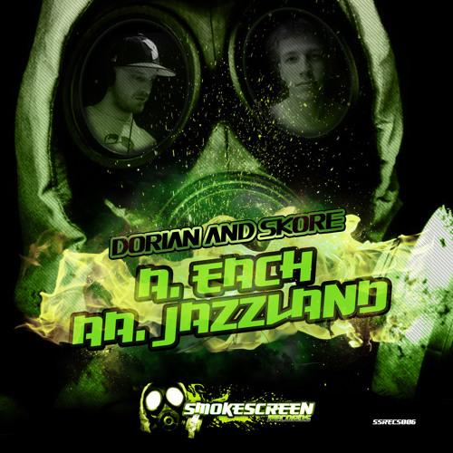 SSRECS006 - A - DORIAN & SKORE - A. EACH | AA. JAZZLAND - OUT NOW!!!