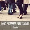 07 - Chuy Olivares - Cómo prosperar en un negocio