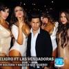 Dj Peligro Ft Las Vengadoras - Soy Soltera Y Hago Lo Que Quiero ☆ 2013 ☆